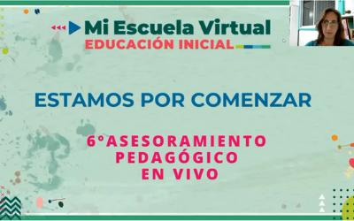 6to asesoramiento pedagogico en vivo- inicial