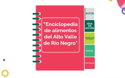 Enciclopedia de Alimentos del Alto Valle de Río Negro