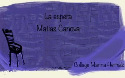 La espera de Matías Canova