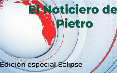 #NotiPietro Edición especial eclipse 2da emisión en vivo
