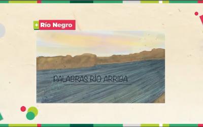 Proyecto «Palabras Río Arriba»
